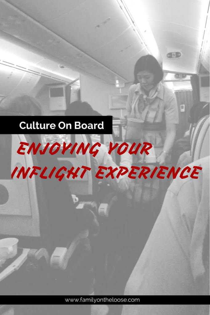 ENJOYING YOUR INFLIGHT EXPERIENCE