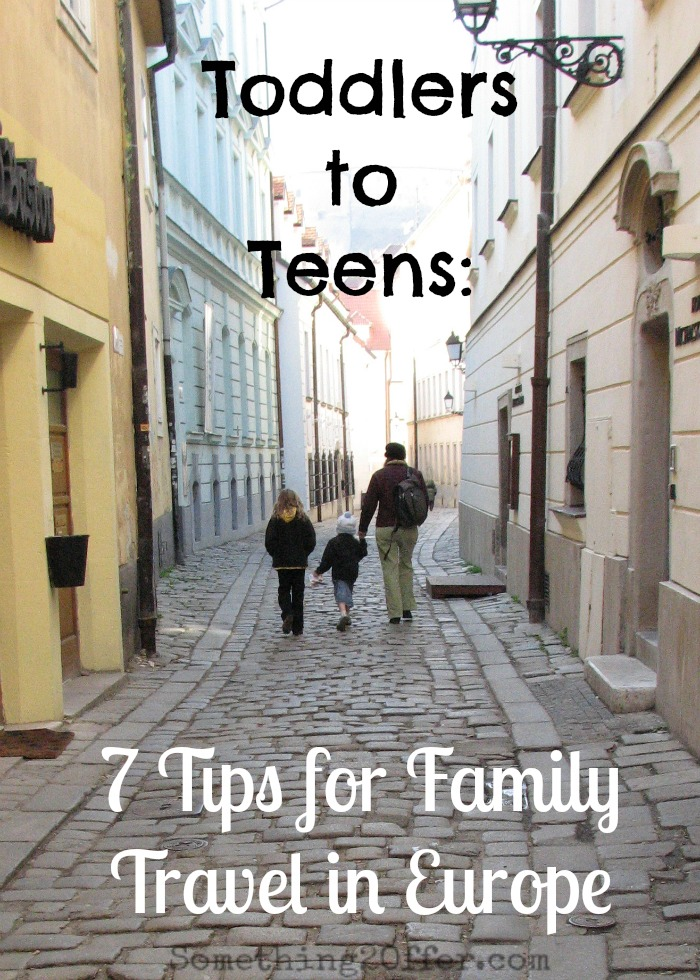 Toddlers-to-Teens-7-Tips-for-Family-Travel-in-Europe